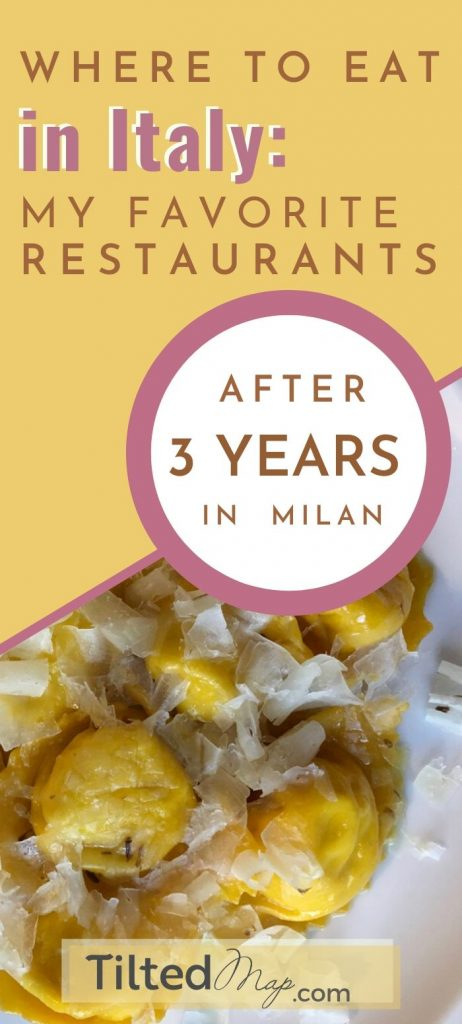 Pin this to Pinterest: My favorite restaurants in Italy, after three years living in Milan as an expat. ©KettiWilhelm2020