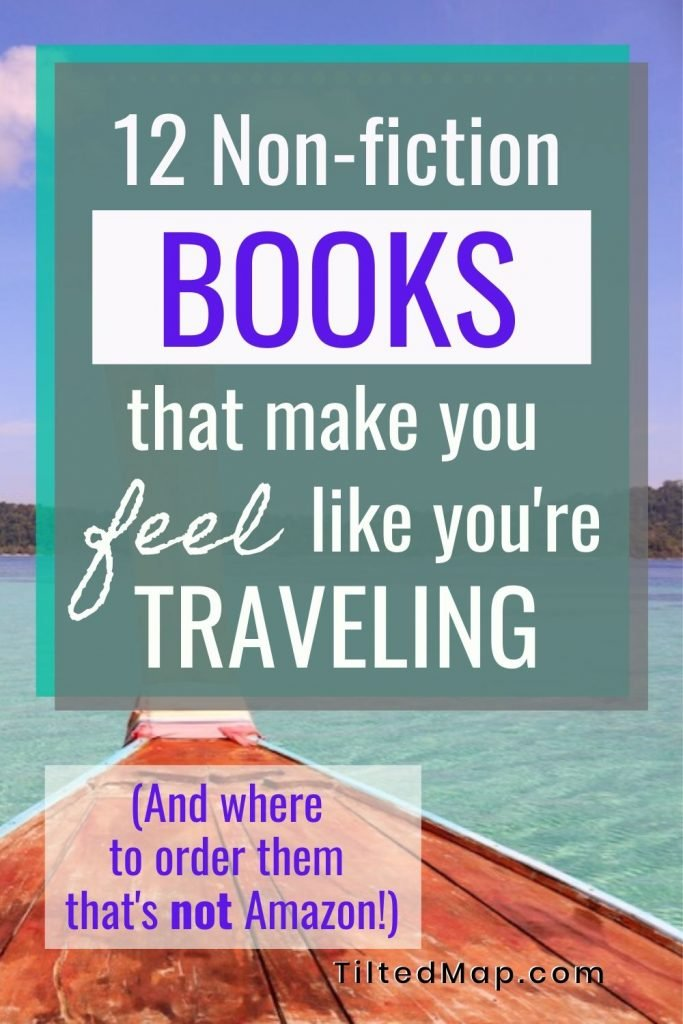 Pin this blog post to Pinterest: The best non-fiction books about travel for traveling vicariously. This book list is organized by country and has an Amazon alternative where you can order them. ©KettiWilhelm2020