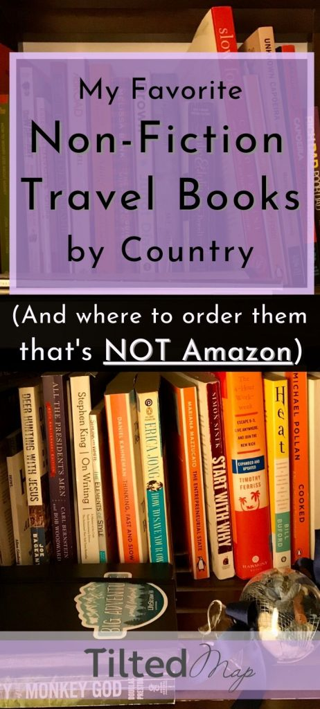 Pin this blog post to Pinterest: My favorite non-fiction books about travel (by country) and an Amazon alternative where you can order them. ©KettiWilhelm2020