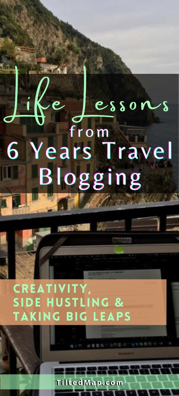 Pin this post to Pinterest: Life Lessons from 6 Years of Travel Blogging (about creativity, side hustles, and taking risks). ©KettiWilhelm2020